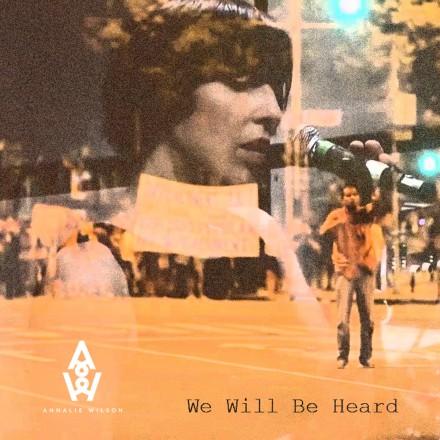 We Will Be Heard